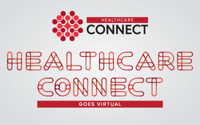 Healthcare Connect Customer Workshops Go Virtual